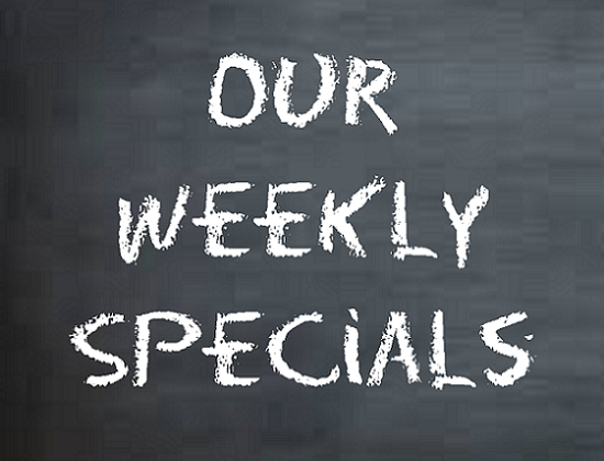 Our Weekly Specials